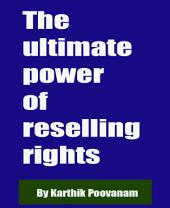 The ultimate power of reselling rights