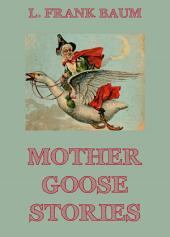 Mother Goose Stories: eBook Edition