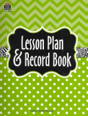 Lime Chevrons and Dots Lesson Plan   Record Book