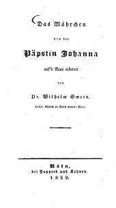Das Mährchen von der Päpstin Johanna: auf's Neue erörtert von Dr. Wilhelm Smets