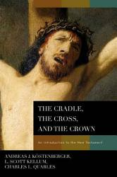 The Cradle The Cross And The Crown Book PDF