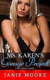 Ms. Karen's Garage Project