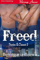 Freed [Freedom Be Damned 2]