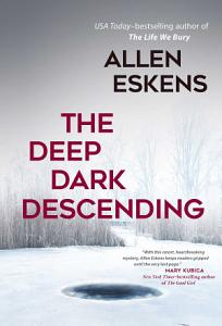 The Deep Dark Descending Book