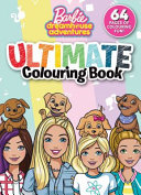 Barbie Dreamhouse Adventures: Ultimate Colouring Book (Mattel)
