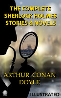 The Complete Sherlock Holmes  Stories and Novels  illustrated  PDF