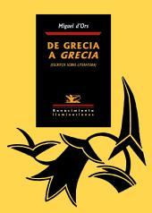 De Grecia a Grecia: (Escritos sobre literatura)