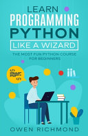 Learn Programming Python Like a Wizard