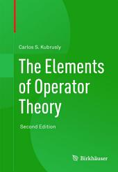 The Elements of Operator Theory: Edition 2