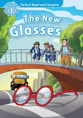 The New Glasses (Oxford Read and Imagine Level 1)
