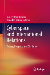 Cyberspace And International Relations Book PDF