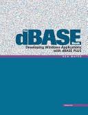 The DBASE Book, Vol. 1