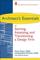 Architect S Essentials Of Starting Assessing And Transitioning A Design Firm Book PDF