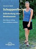 Schuppenflechte   Selbstheilung ohne Medikamente PDF
