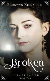 Broken: Disappeared #2