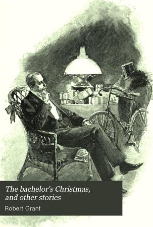The Bachelor s Christmas  and Other Stories PDF