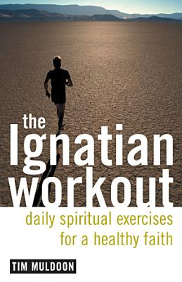 The Ignatian Workout