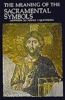 The Meaning of the Sacramental Symbols PDF