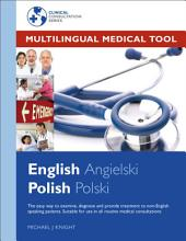 Multilingual Medical Tool: English - Polish Edition