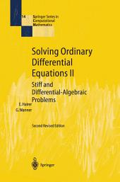 Solving Ordinary Differential Equations II: Stiff and Differential-Algebraic Problems, Edition 2