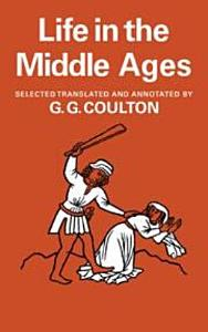 Life in the Middle Ages  Volume 1   2  Religion  Folk Lore and Superstition  Chronicles  Science and Art PDF