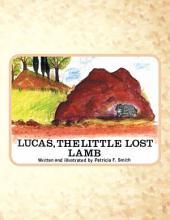LUCAS, THE LITTLE LOST LAMB