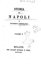 Storia di Napoli di Francesco Capecelatro: Volume 5