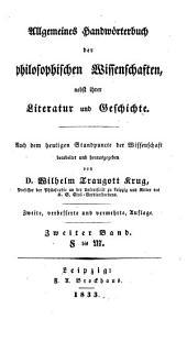 Allgemeines Handwörterbuch der philosophischen Wissenschaften nebst ihrer Literatur und Geschichte: F bis M, Band 2