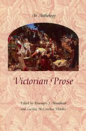 Victorian Prose: An Anthology