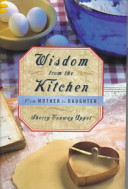 Wisdom From The Kitchen Book PDF