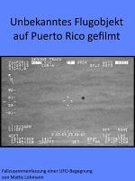 Unbekanntes Flugobjekt auf Puerto Rico gefilmt PDF