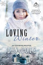 Loving Winter: Clean Wholesome Mystery and Romance