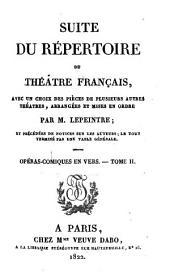 Suite du Répertoire du Théâtre Français: Opéras-comiques en vers I-III
