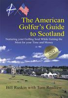 The American Golfer s Guide to Scotland PDF