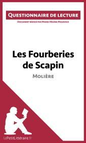 Les Fourberies de Scapin de Molière: Questionnaire de lecture