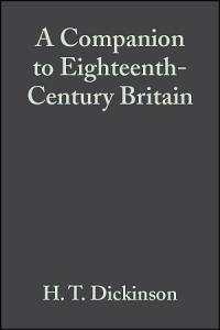 A Companion to Eighteenth Century Britain PDF