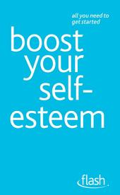 Boost Your Self-Esteem: Flash