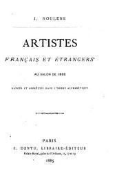 Artistes français et étrangers au Salon de 1885: rangés et appréciés dans l'ordre alphabétique