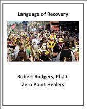 Language of Recovery: Words that Obstruct Recovery from Chronic Illness