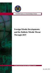 Foreign Missile Developments and the Ballistic Missile Threat Through 2015 Book