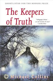 The Keepers of Truth: A Novel