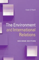 The Environment and International Relations: Edition 2