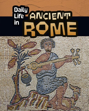 Daily Life in Ancient Rome PDF