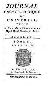 Journal encyclopedique ou Universel: Volume3,Partie3