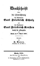 Denkschrift über die Hinrichtung des Kämmerers Carl Friedrich Schulz und des Kaufmanns Carl Friedrich Kersten durch die Franzosen in Kyritz am 8. April 1807