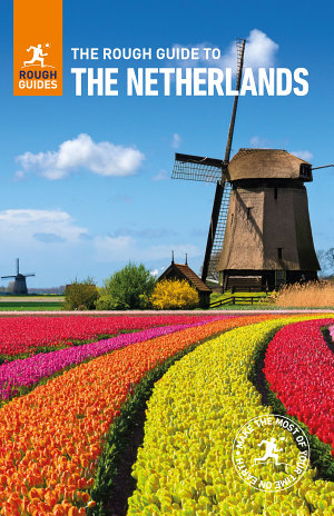 The Rough Guide to the Netherlands  Travel Guide eBook