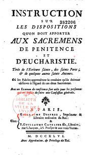 Instruction sur les dispositions qu'on doit apporter aux sacremens de pénitence et d'eucharistie,...