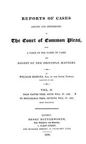 Reports of Cases Argued and Determined in the Court of Common Pleas: With Table of the Names of Cases and Digest of the Principal Matters, Volumes 2-3