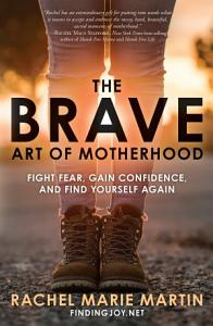 The Brave Art of Motherhood Book