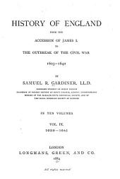History of England from the Accession of James I. to the Outbreak of the Civil War 1603-1642: Volume 9